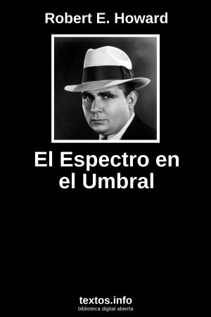 El Espectro en el Umbral, de Robert E. Howard