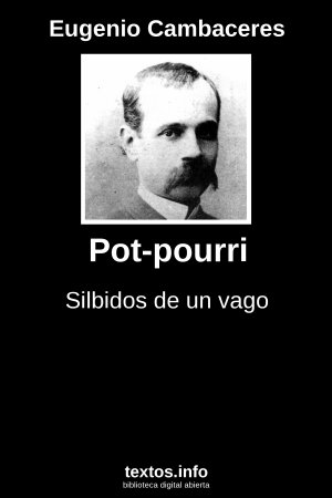 Pot-pourri, de Eugenio Cambaceres