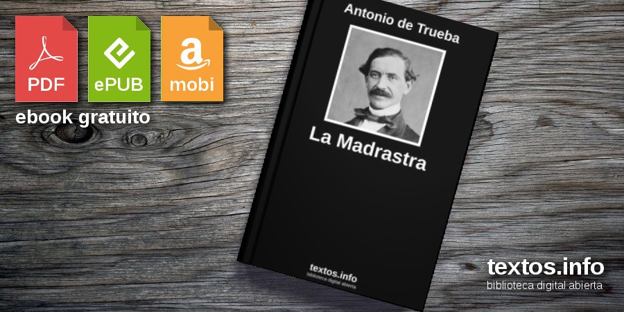 Descargar PDF 'La Madrastra', de Antonio de Trueba ...